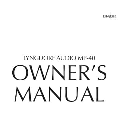 Lyngdorf MP-40 owner's manual
