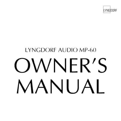Lyngdorf MP-60 & MP-60 2.1 Owner's manuals (three languages)